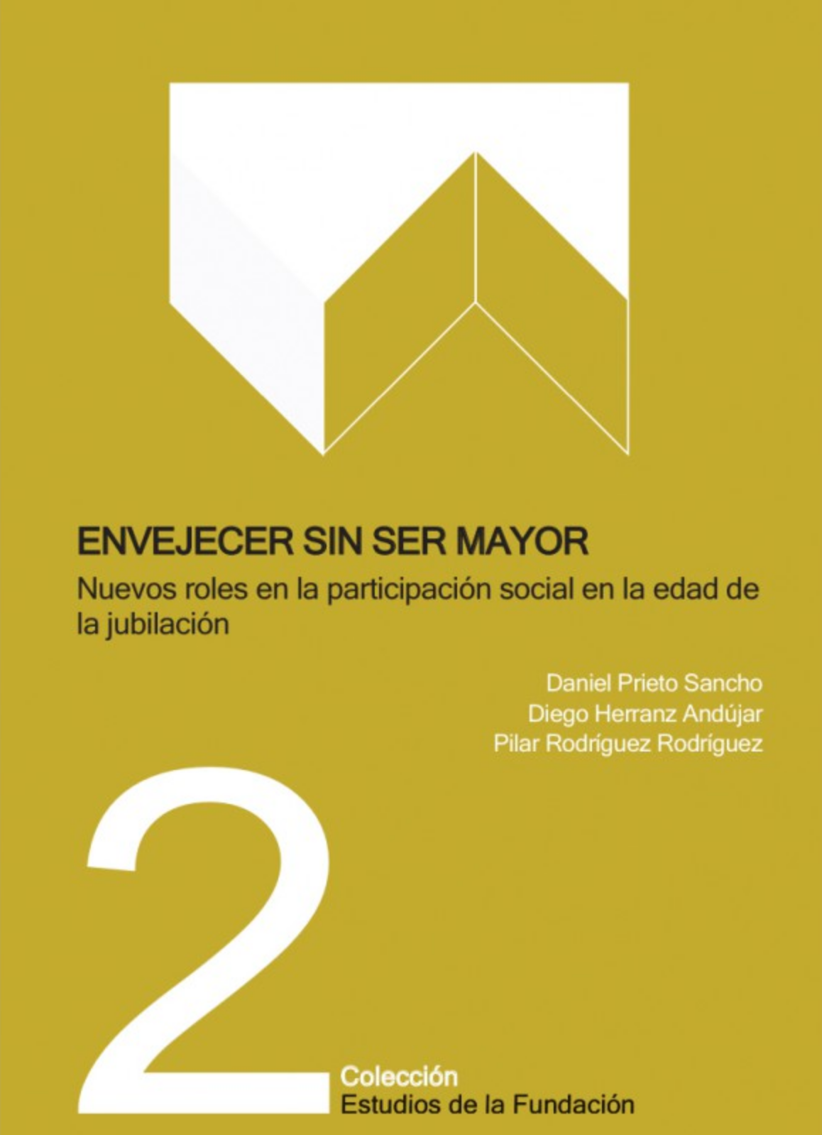Envejecer sin ser mayor.