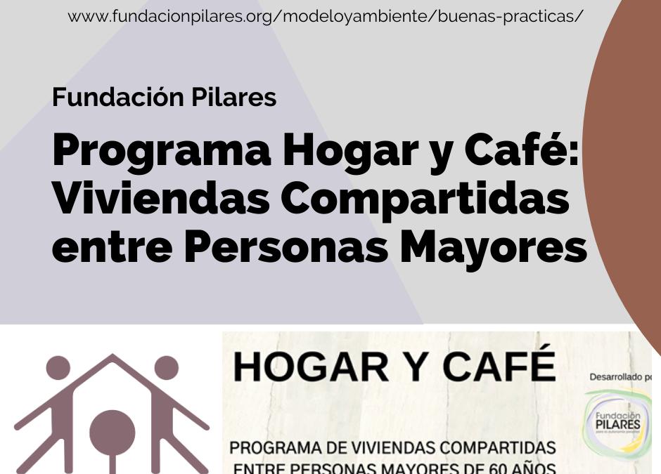 Programa Hogar y Café: Viviendas Compartidas entre Personas Mayores