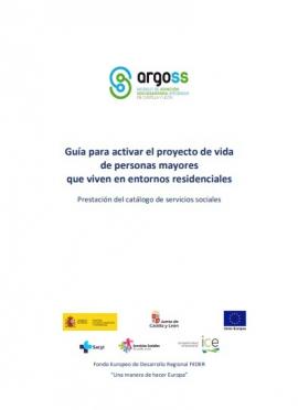 Guía para activar el proyecto de vida de personas mayores que viven en entornos residenciales