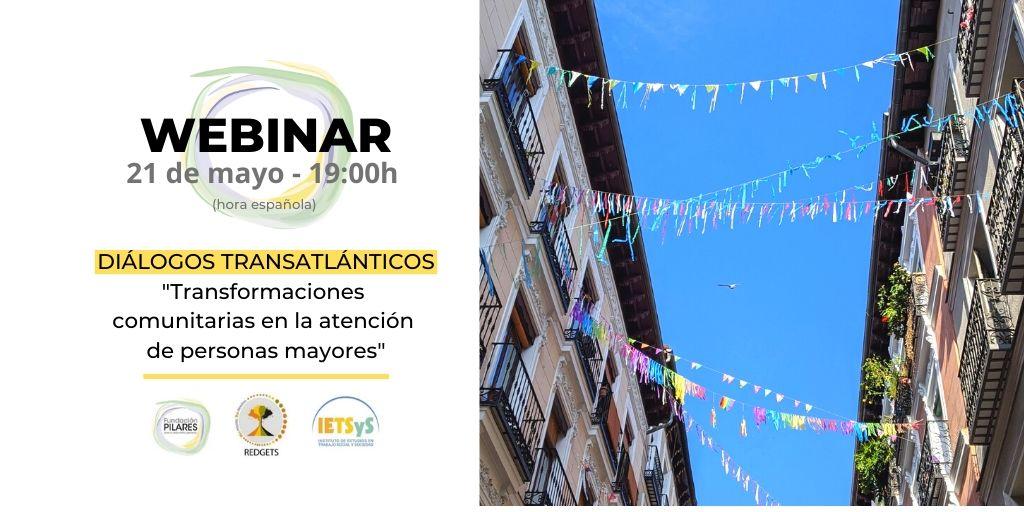 Ciclo de diálogos transatlánticos «Transformaciones comunitarias en la atención de personas mayores