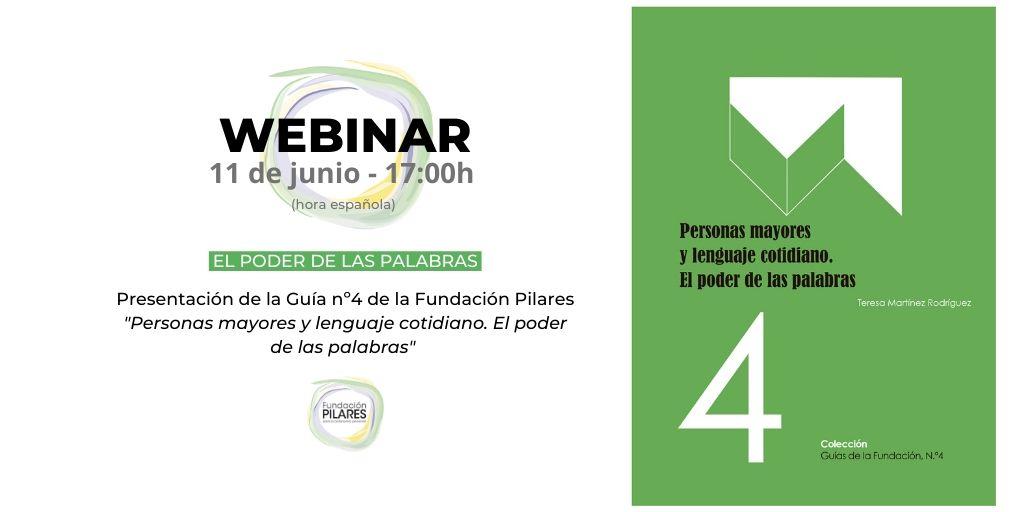Webinar de presentación de la Guía 'Personas mayores y lenguaje cotidiano. El poder de las palabras'