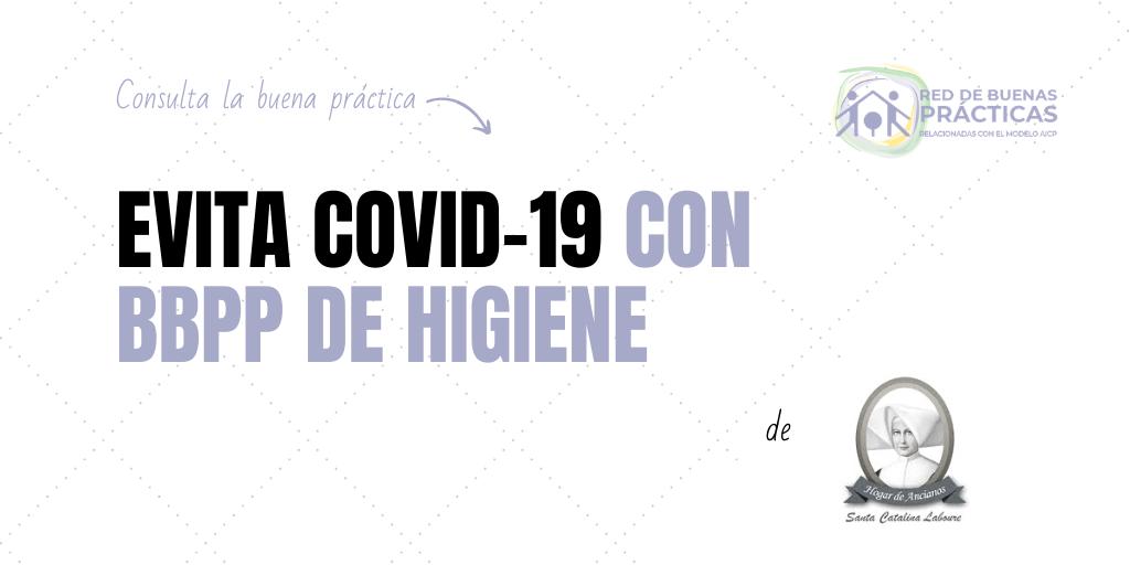 Evita el Covid con Buenas Prácticas de higiene