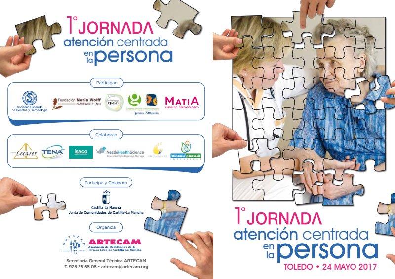 """1ª Jornada """"Atención Centrada en la Persona"""". 24/05/2017, Toledo"""