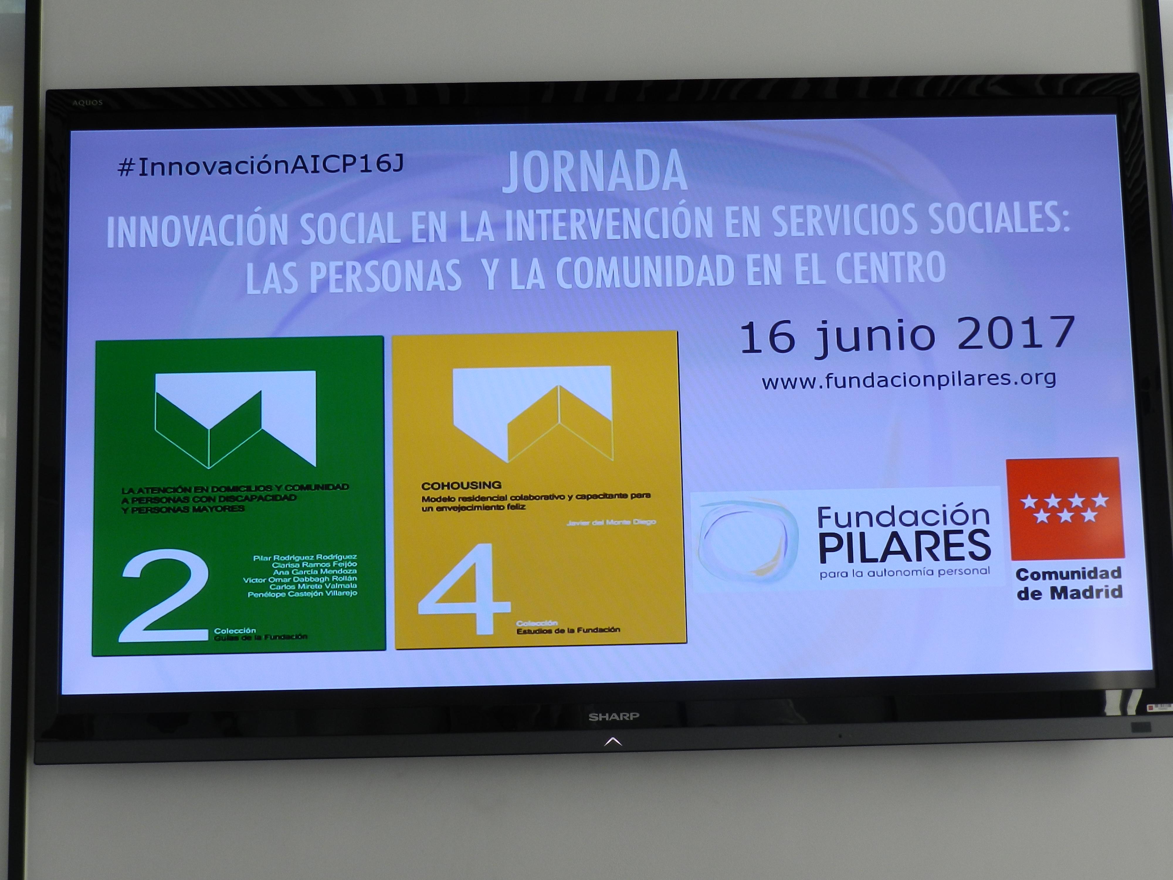 JORNADA: INNOVACIÓN SOCIAL EN LA INTERVENCIÓN EN SERVICIOS SOCIALES: LAS PERSONAS Y LA COMUNIDAD EN EL CENTRO