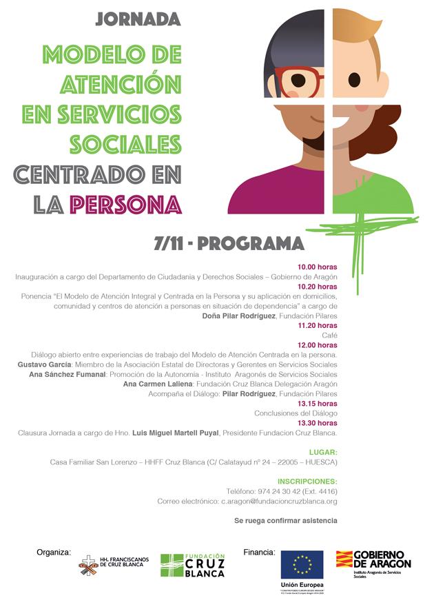 Jornada: Modelo de Atención en Servicios Sociales Centrado en la Persona. Huesca, 07/11/2017
