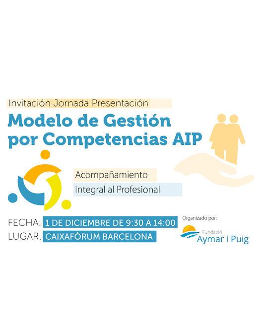 Fundación Aymar i Puig presenta su 'Modelo de Gestión por Competencias AIP: Acompañamiento Integral al Profesional' (Caixafòrum Barcelona)