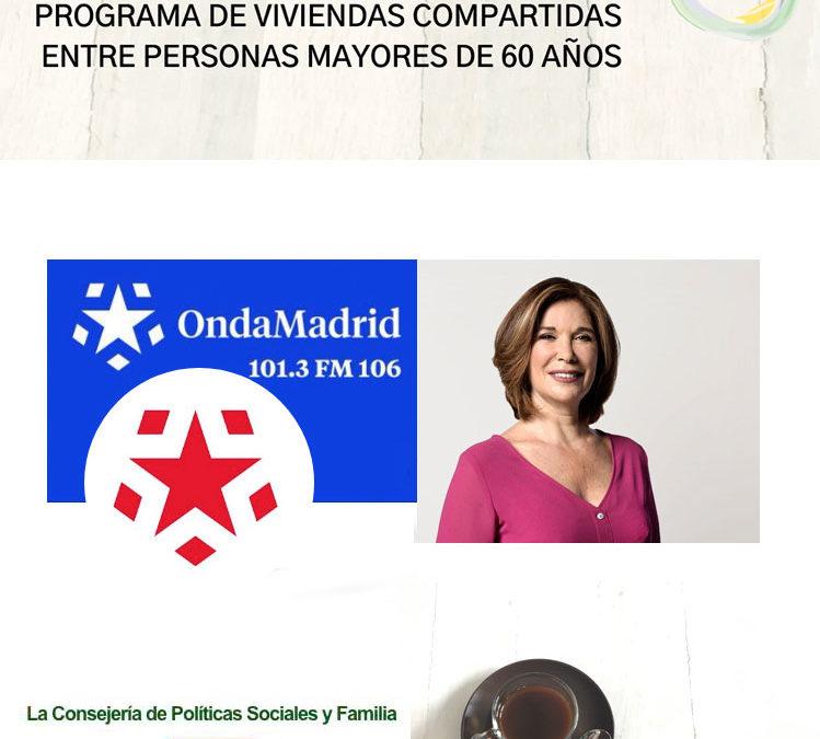 Entrevista en Onda Madrid para hablar del programa Hogar y Café -viviendas compartidas entre personas mayores-