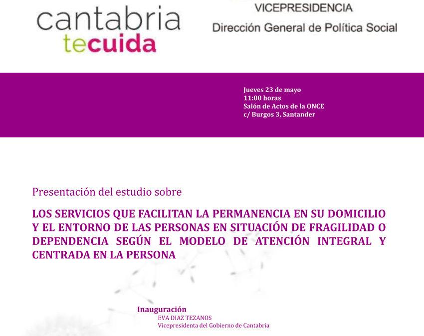 Fundación Pilares presenta un estudio sobre AICP en domicilio, elaborado para el Gobierno de Cantabria. Santander, 23/05/2019