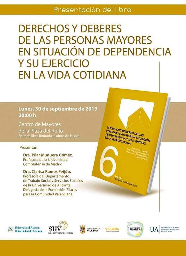 Presentación del Estudio 'Derechos y deberes de las personas mayores en situación de dependencia y su ejercicio en la vida cotidiana' en Villena