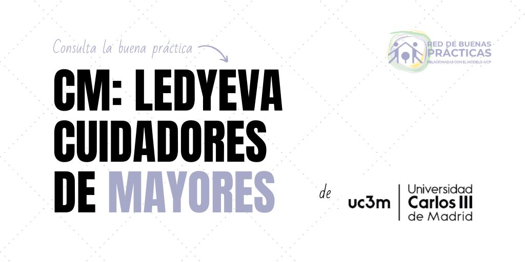 CM: LEDYEVA Cuidadoras/es de mayores