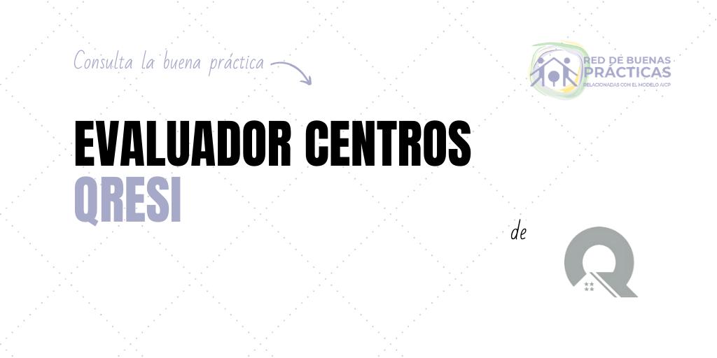 Evaluador centros: QRESI
