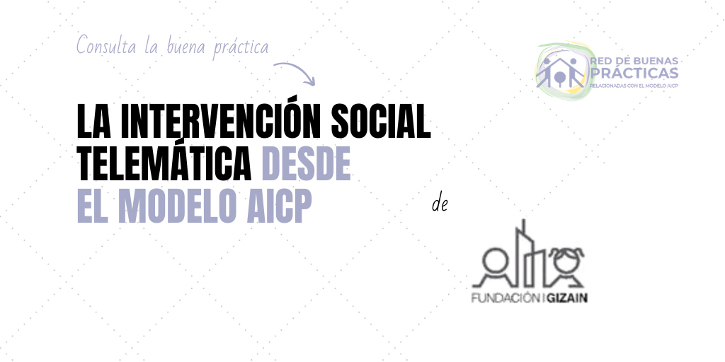 La intervención social telemática desde el Modelo AICP