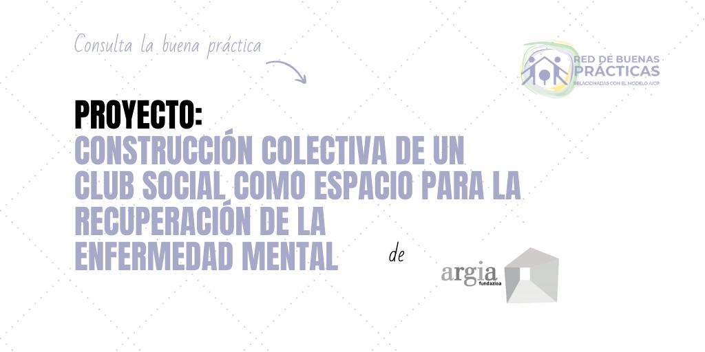 Club Social como espacio para la Recuperación de la enfermedad mental