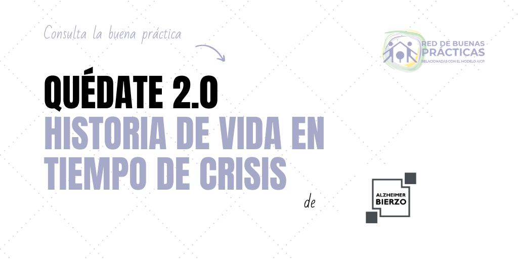 Quédate 2.0. Historias de vida en tiempos de crisis