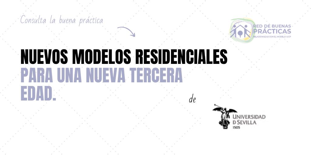 Arquitectura para el envejecimiento: Nuevos modelos residenciales para una nueva tercera edad. Proyectos de intervención en Marchena, Sevilla