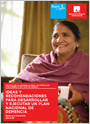 Improving dementia care worldwide: Ideas and advice on developing and implementing a National Dementia Plan