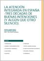 La Atención Integrada en España – Tres décadas de buenas intenciones (y algún que otro silencio)