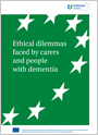 Ethical dilemmas faced by carers and people with dementiaEthical dilemmas faced by carers and people with dementia