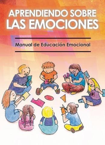 Aprendiendo sobre las emociones: manual de educación emocional