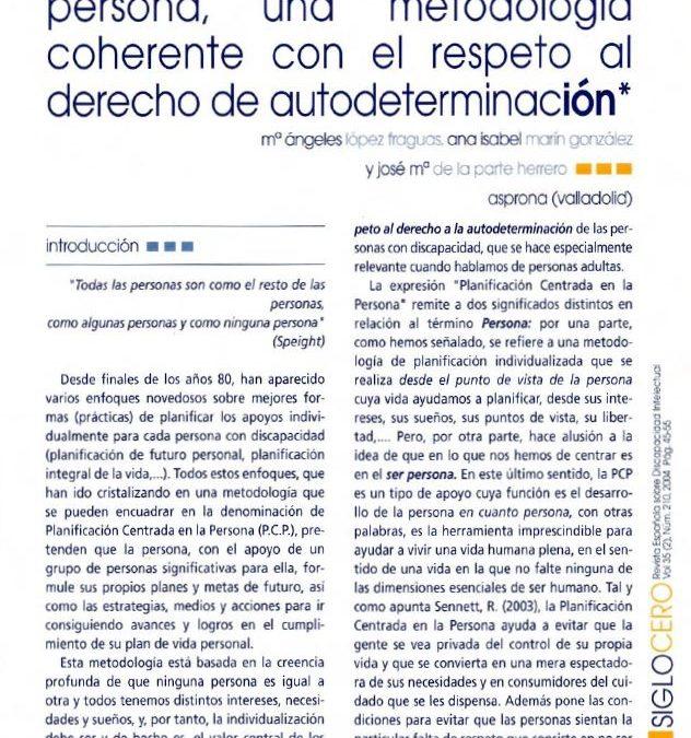 La planificación centrada en la persona, una metodología coherente con el respeto al derecho de autodeterminación