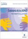 Ciudadanía Activa ASPACE. Vida Independiente y Autonomía