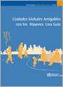 Ciudades Globales Amigables con los Mayores: Una Guía
