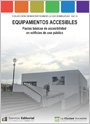 Espacio público accesible. Pautas básicas de accesibilidad en el entorno urbano