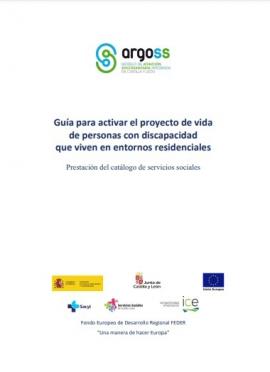 Guía para activar el proyecto de vida de personas con discapacidad que viven en entornos residenciales
