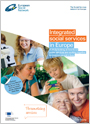 Integrated social services in Europe. A study looking at how local public services are working together to improve people's lives