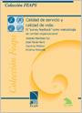 """Calidad de servicio y calidad de vida: El """"survey feedback"""" como metodología de cambio organizacional"""