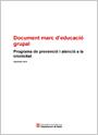 Document marc d'educació grupal. Programa de prevenció i atenció a la cronicitat
