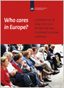 Who cares in Europe? Who cares in Europe? A comparison of long-term care for the over-50s in sixteen European countries