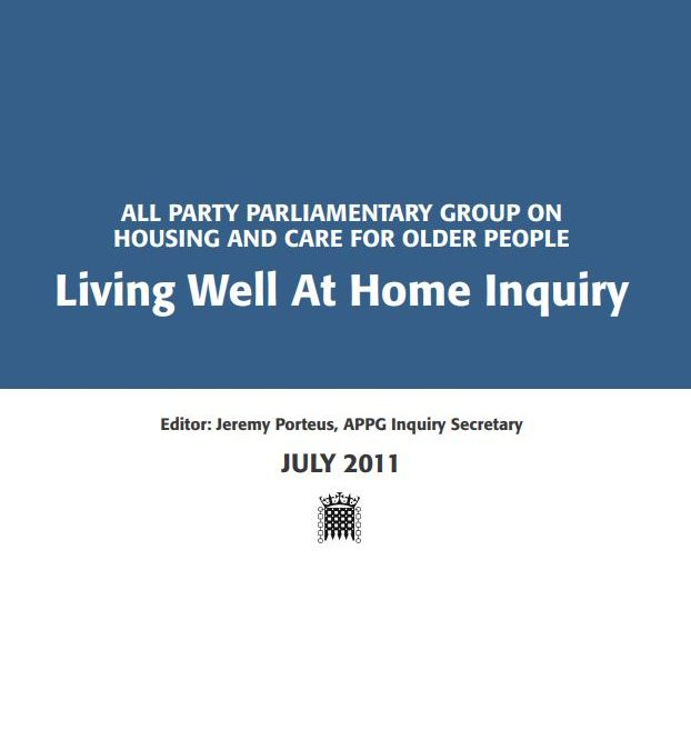 All Party Parliamentary Group on Housing and Care for Older People: Living Well At Home Inquiry