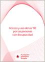 Acceso y uso de las TIC por las personas con discapacidad. Conclusiones y resumen ejecutivo