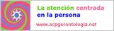 La atención centrada en la persona. Su aplicación en gerontología