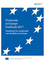 Dementia in Europe Yearbook. 2017. Standards for residential care facilities in Europe