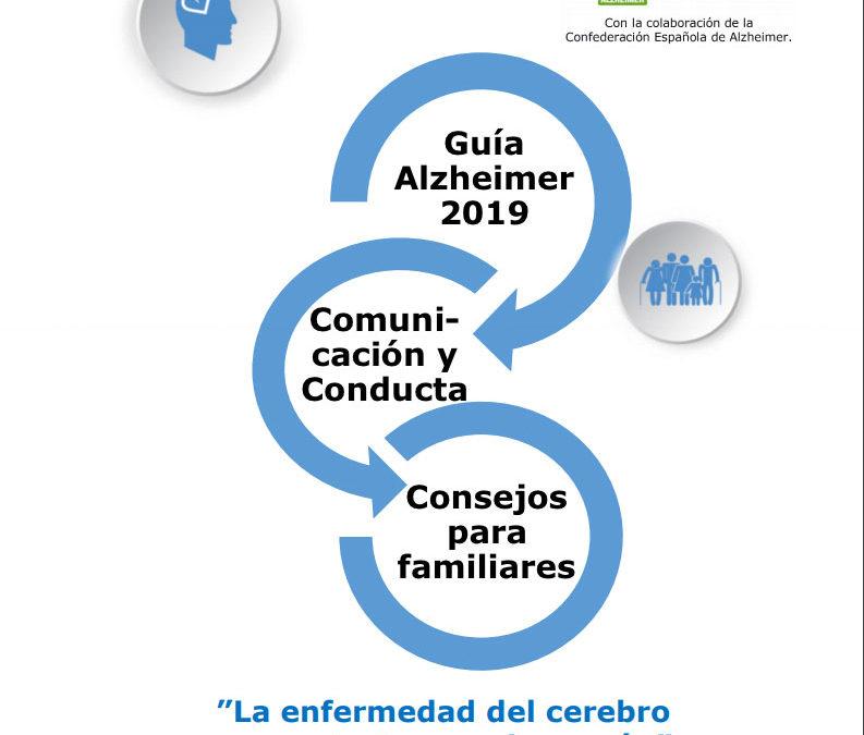 Guía Alzheimer 2019. Comunicación y Conducta. Consejos para familiares.