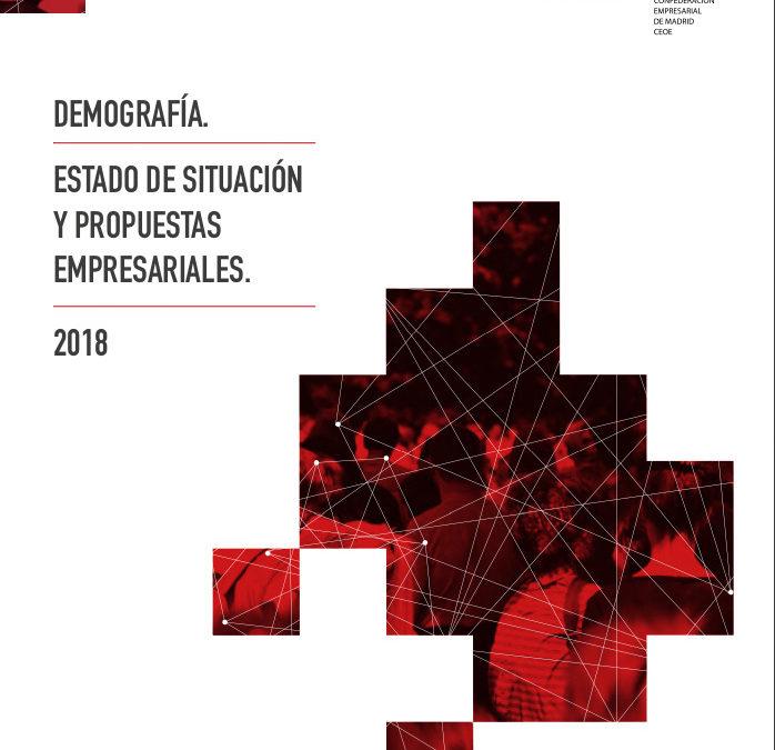 Demografía. Estado de situación y propuestas empresariales, 2018