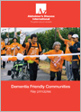Dementia Friendly Communities. Key principles