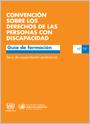 Convención sobre los derechos de las personas con discapacidad. Guía de formación