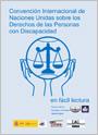 Convención Internacional de Naciones Unidas sobre los Derechos de las Personas con Discapacidad en lectura fácil