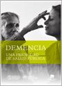 Demencia: una prioridad de salud pública