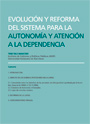 Evolución y reforma del Sistema para la Autonomía y Atención a la Dependencia