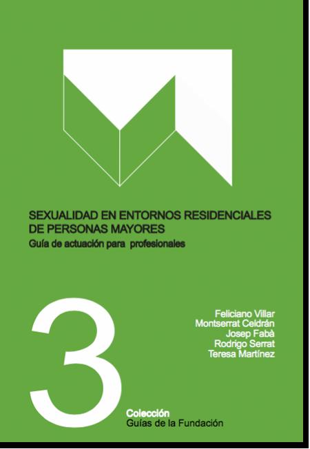 Portada publicación: Sexualidad en entornos residenciales de personas mayores. Guía de actuación para profesionales.