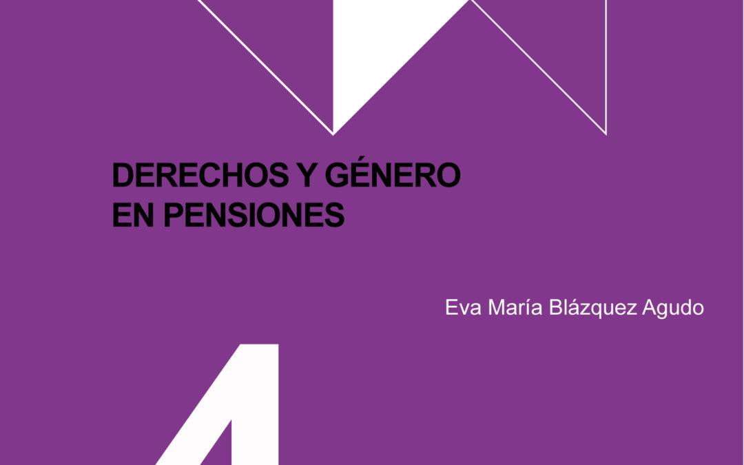 Papeles 4: Derechos y género en pensiones