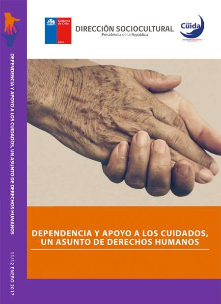 Dependencia y apoyo a los cuidados, un asunto de derechos humanos