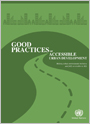 Good practices of accessible urban development: making urban environment inclusive and fully accessible to all