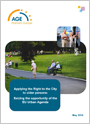 Applying the Right to the City to older persons: Seizing the opportunity of the EU Urban Agenda