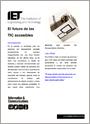 Reflexiones sobre el sector de las TIC. El futuro de las TIC accesibles