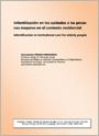 Infantilización en los cuidados a las personas mayores en el contexto residencial